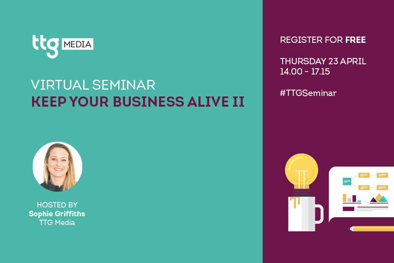 Keep Your Business Alive II: Join the next TTG virtual seminar