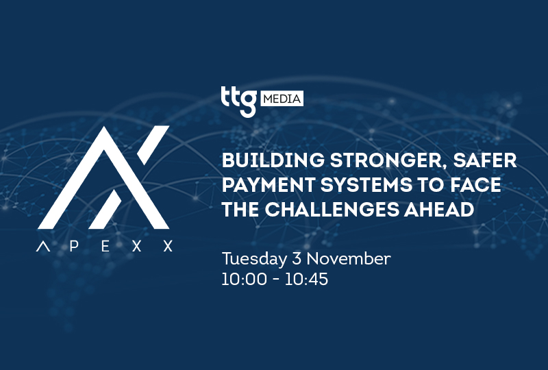 Join TTG and Apexx Global on 3 November for this payments-focussed event