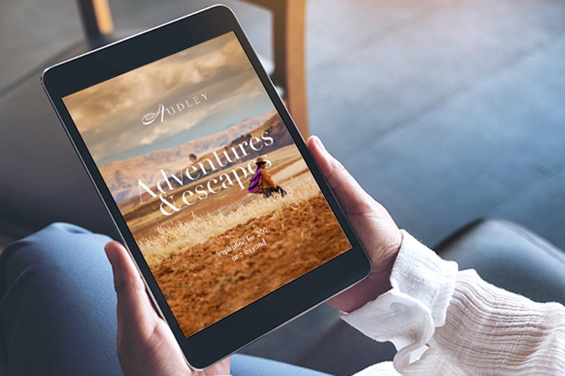 Audley Travel's digital magazine, Adventures & Escapes