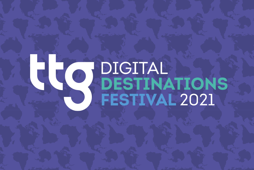 TTG Digital Destinations Festival 2021