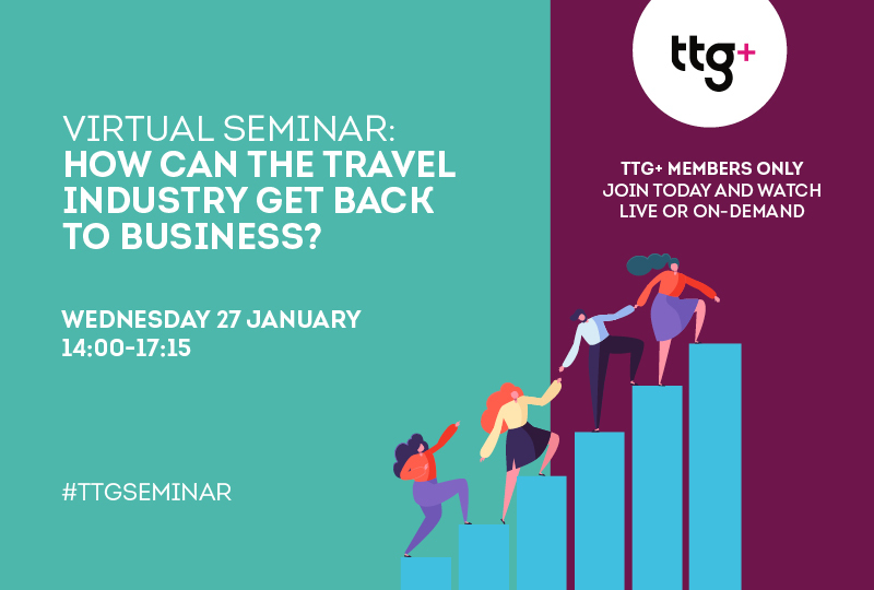 Join the next TTG Seminar: How can the travel industry get back to business?