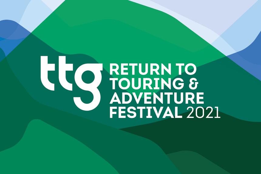 TTG Return to Touring & Adventure Festival