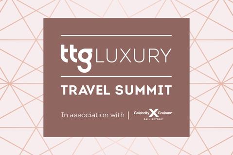 TTG Luxury Travel Summit: early bird offer